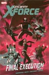 Uncanny X-Force Final Execution Book 2 HC
