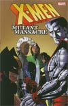 X-Men Mutant Massacre TP New Printing