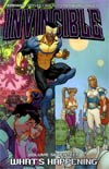 Invincible Vol 17 Whats Happening TP
