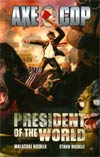 Axe Cop Vol 4 President Of The World TP