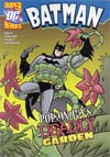 DC Super Heroes Batman Poison Ivys Deadly Garden Young Readers Novel TP