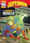 DC Super Heroes Superman Menace Of Metallo Young Readers Novel TP