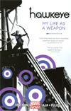 Hawkeye Vol 1 My Life As A Weapon TP