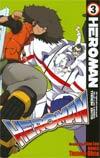 Heroman Vol 3 GN