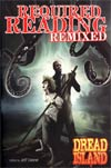 Required Reading Remixed Vol 1 Dread Island TP
