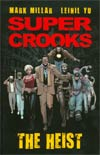Super Crooks Vol 1 The Heist TP