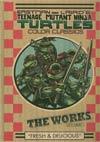 Teenage Mutant Ninja Turtles Color Classics The Works Vol 1 HC