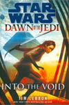 Star Wars Dawn Of The Jedi Into The Void HC