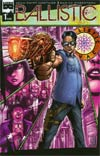 Ballistic (Black Mask Comics) #1