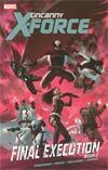 Uncanny X-Force Vol 7 Final Execution Book 2 TP