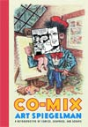 Co-Mix A Retrospective Of Comics Graphics And Scraps HC