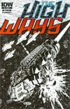 High Ways #4 Incentive John Byrne Sketch Cover