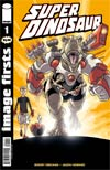 Image Firsts Super Dinosaur #1 Current Printing