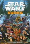 Star Wars Ewoks Shadows Of Endor GN