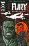 Fury MAX Vol 2 My War Gone By TP