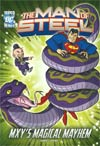 DC Super Heroes Man Of Steel Mxys Magical Mayhem TP