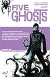 Five Ghosts Vol 1 Haunting Of Fabian Gray TP