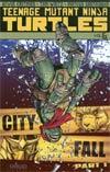 Teenage Mutant Ninja Turtles Ongoing Vol 6 City Fall Part 1 TP