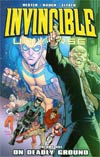 Invincible Universe Vol 1 On Deadly Ground TP