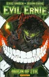 Evil Ernie Vol 1 Origin Of Evil TP