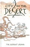City In The Desert Vol 2 Serpent Crown HC