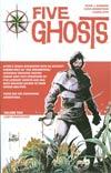 Five Ghosts Vol 2 Lost Coastlines TP