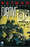 Batman Bruce Wayne Fugitive TP New Edition