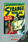 Pre-Code Classics Strange Worlds Vol 2 HC
