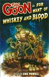 Goon Vol 13 For Want Of Whiskey And Blood TP