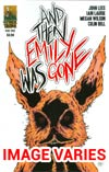 And Then Emily Was Gone #3 Cover A/B (Filled Randomly)