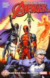 Uncanny Avengers Unity Vol 2 Man Who Fell To Earth TP