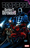 Deadpool And The Secret Defenders TP