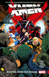 Uncanny X-Men Superior Vol 3 Waking From The Dream TP