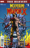 True Believers Wolverine Weapon X #1