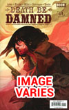 Death Be Damned #1 Cover A/B (Filled Randomly)