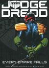 Judge Dredd Every Empire Falls TP
