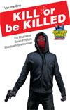 Kill Or Be Killed Vol 1 TP Midtown Exclusive Cover
