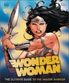WONDER WOMAN ULTIMATE GUIDE TO AMAZON WARRIOR HC (C: 0-1-0)