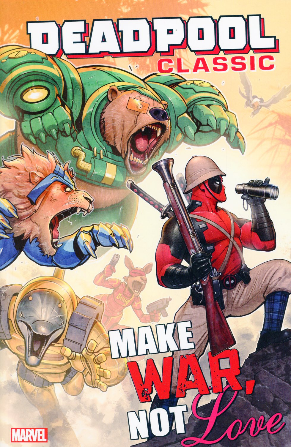 Deadpool Classic Vol 19 Make War Not Love TP