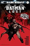 Batman Lost #1 Cover A Foil-Stamped Cover (Dark Nights Metal Tie-In)(Limit 1 Per Customer)