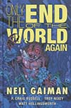 Only The End Of The World Again HC
