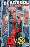 Deadpool Classic Vol 21 DVX TP