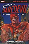 Daredevil Epic Collection Vol 2 Mike Murdock Must Die TP