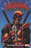 Despicable Deadpool Vol 1 Deadpool Kills Cable TP