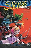 Suicide Squad (Rebirth) Vol 5 Kill Your Darlings TP