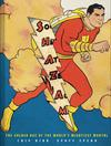 SHAZAM Golden Age Of The Worlds Mightiest Mortal SC
