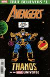 True Believers Avengers Thanos vs The Marvel Universe #1