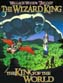 Wizard King Trilogy Book 1 King Of The World SC