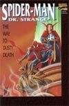 Spider-Man Dr. Strange The Way to Dusty Death