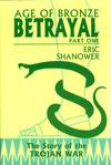 Age Of Bronze Vol 3 Betrayal Part 1 HC